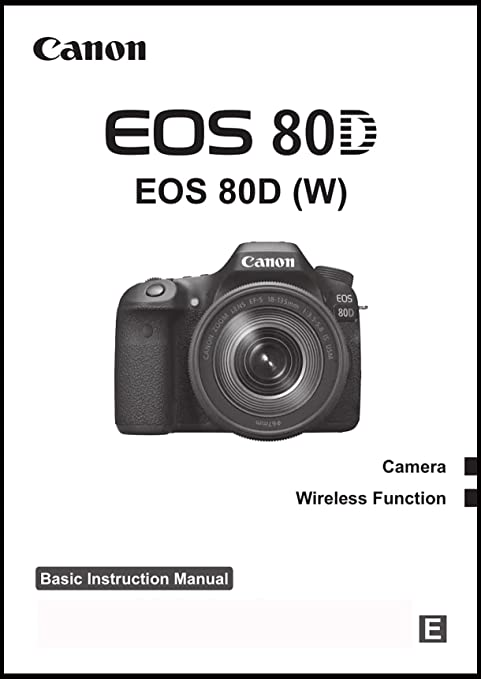 Amazon com: Canon EOS 80D Digital Camera User's Instruction