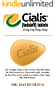 CIALIS (Tadalafil) 25mg, 5mg, 20mg & 10mg: The Complete Guide on How to Buy Cialis Pills Online the Most Secured way, Cheap and Legally. Including the ... How to Detect a Fake... (English Edition)