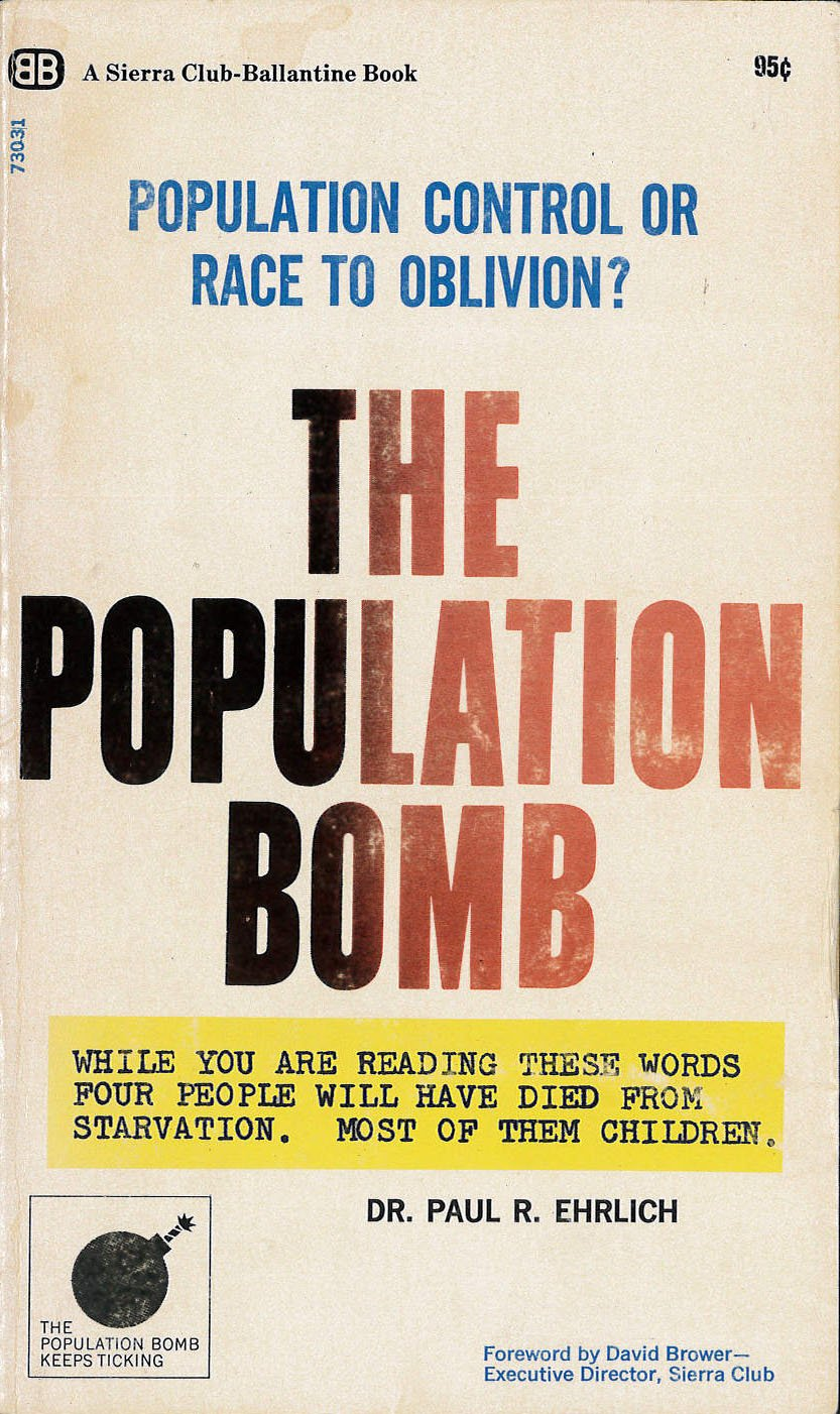 amazon com the population bomb paperback paul r ehrlich