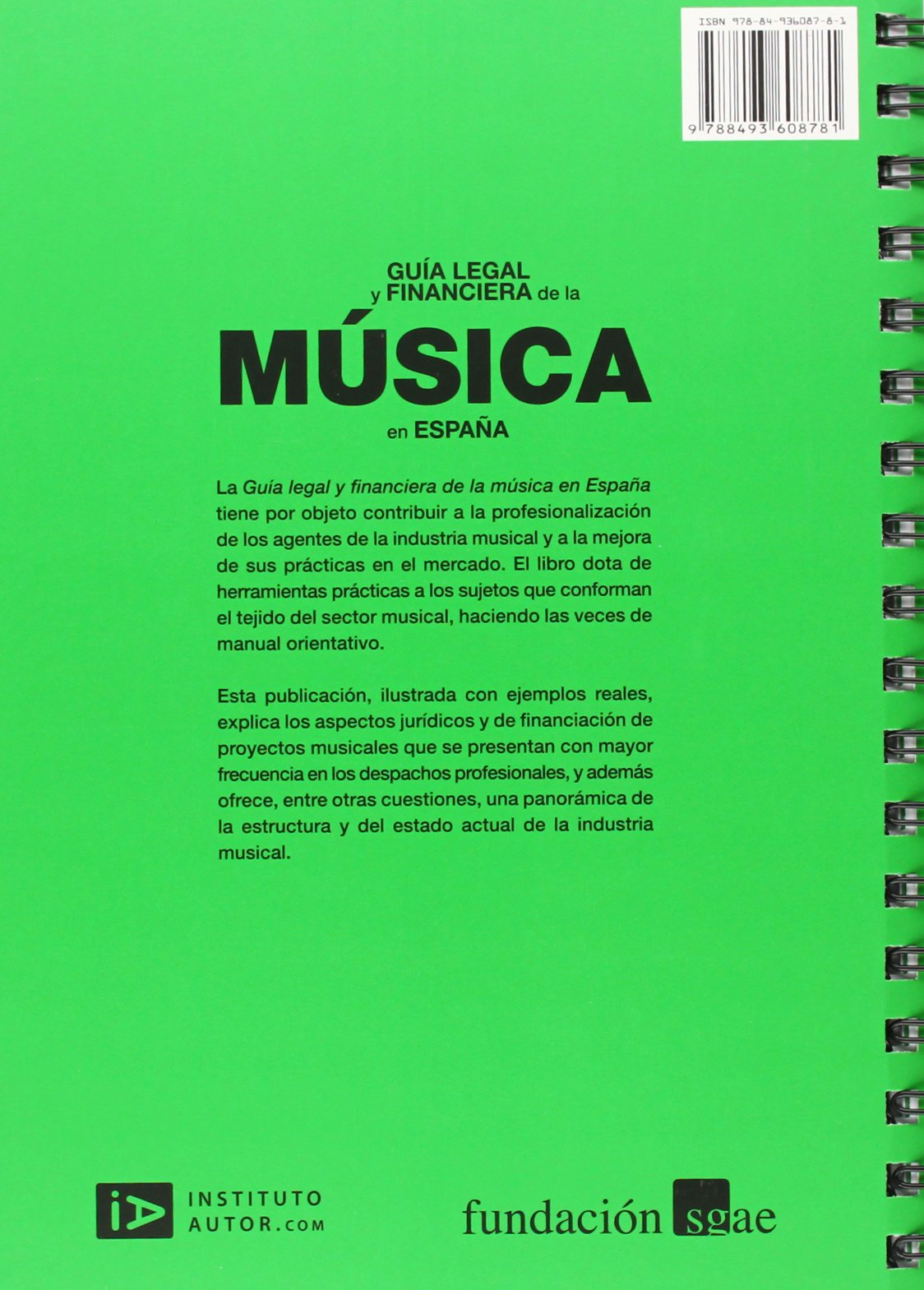 GUÍA LEGAL Y FINANCIERA DE LA MÚSICA EN ESPAÑA: AA.VV: 9788493608781: Amazon.com: Books