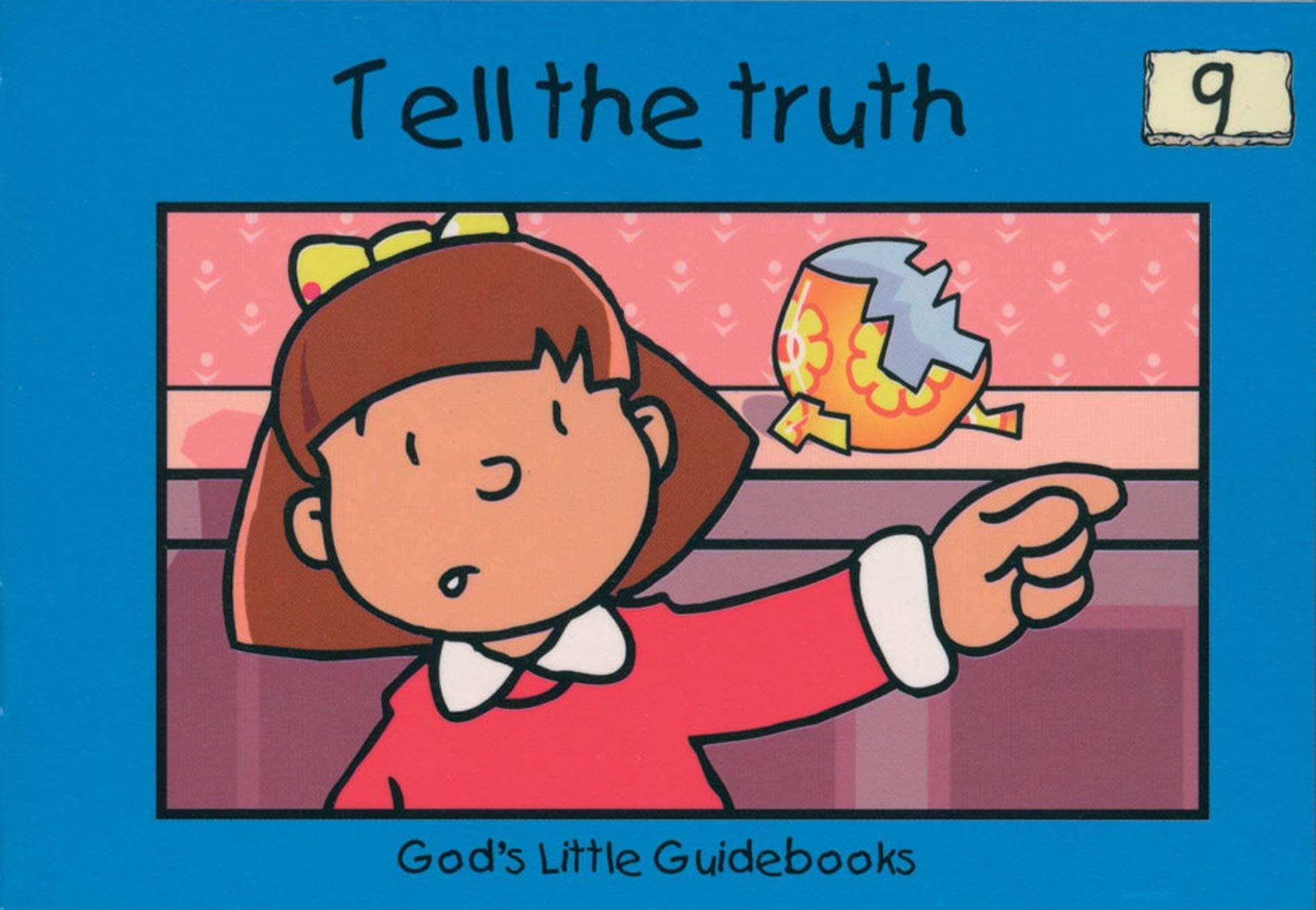 Tell the Truth (God's Little Guidebooks)