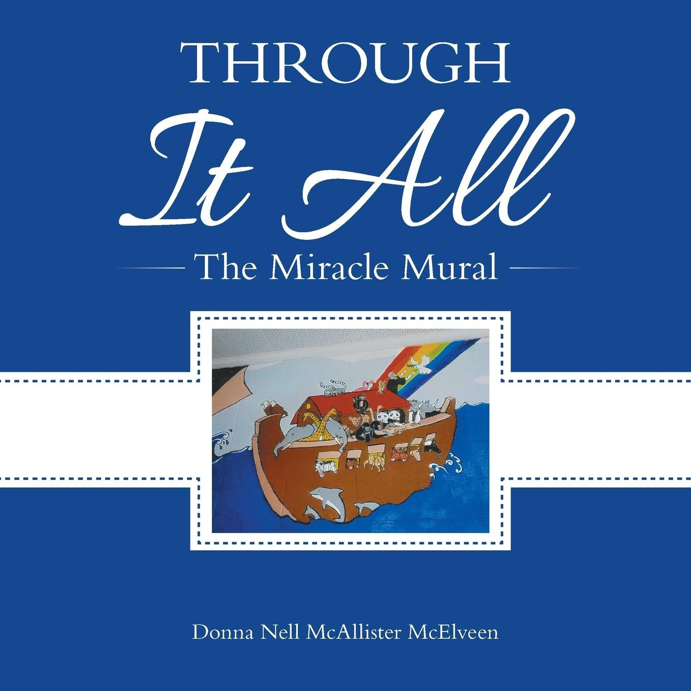 Download Through It All: The Miracle Mural pdf
