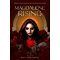 Magdalene Rising: Feminine Leaders Guided By Her Fierce and Unconditional Wisdom