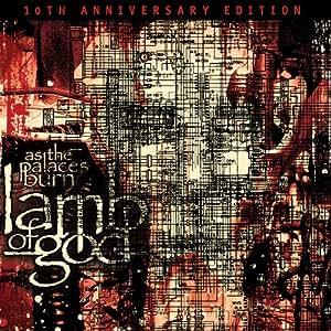 Lamb of God- As the Palaces Burn (10th Anniversary Edition) [Original recording remixed and remastered]