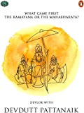 What Came First: The Ramayana or the Mahabharata? (Penguin Petit)