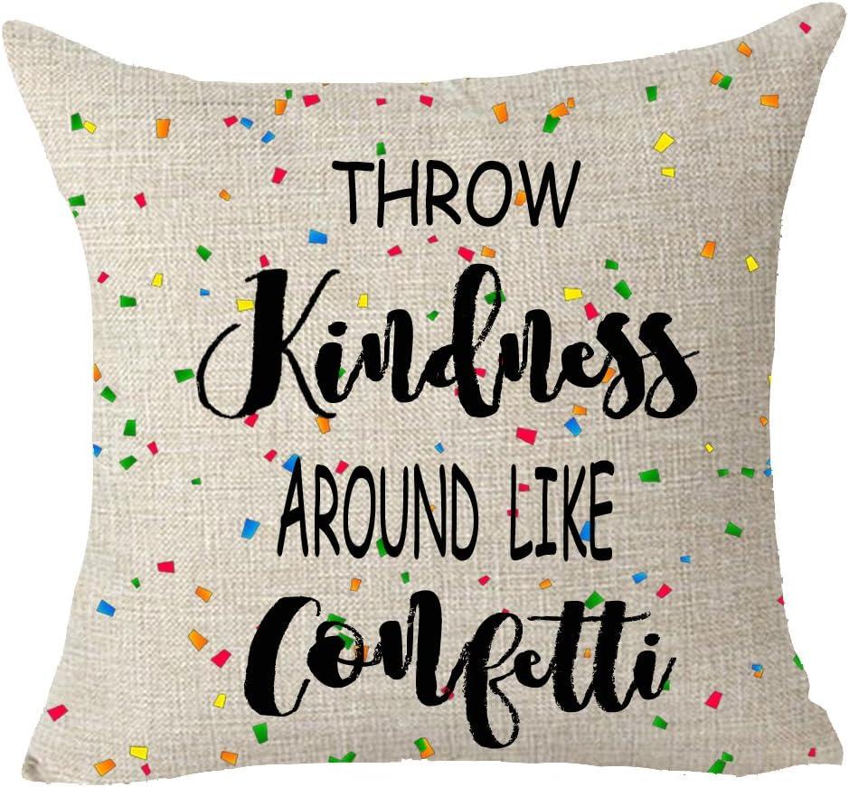 FELENIW Throw Kindness Around Like Confetti Motivation Throw Pillow Cover Cushion Case Cotton Linen Material Decorative 18