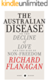 Short Black 1 The Australian Disease: On the Decline of Love and the Rise of Non-Freedom