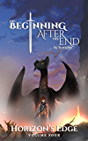 The Beginning After The End: Horizon's Edge, Book 4