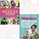 Mexican Food Made Simple and Wahaca Mexican Food at Home 2 Books Bundle Collection With Gift Journal