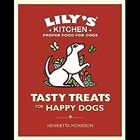 Tasty Treats for Happy Dogs (English Edition)