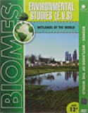 Biomes -Wetlands Of The World