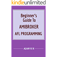 Beginner's Guide To AmiBroker AFL Programming