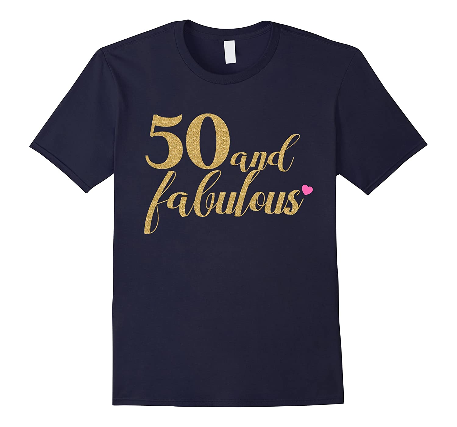 50th Birthday Women Shirt - 50 and Fabulous, Gold and Pink-Art