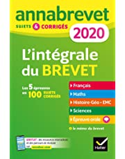 Annales du brevet Annabrevet 2020 L'intégrale 3e: pour se préparer aux 4 épreuves écrites et à l épreuve orale
