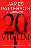 20th Victim: Three cities. Three bullets. Three murders. (Women's Murder Club 20)