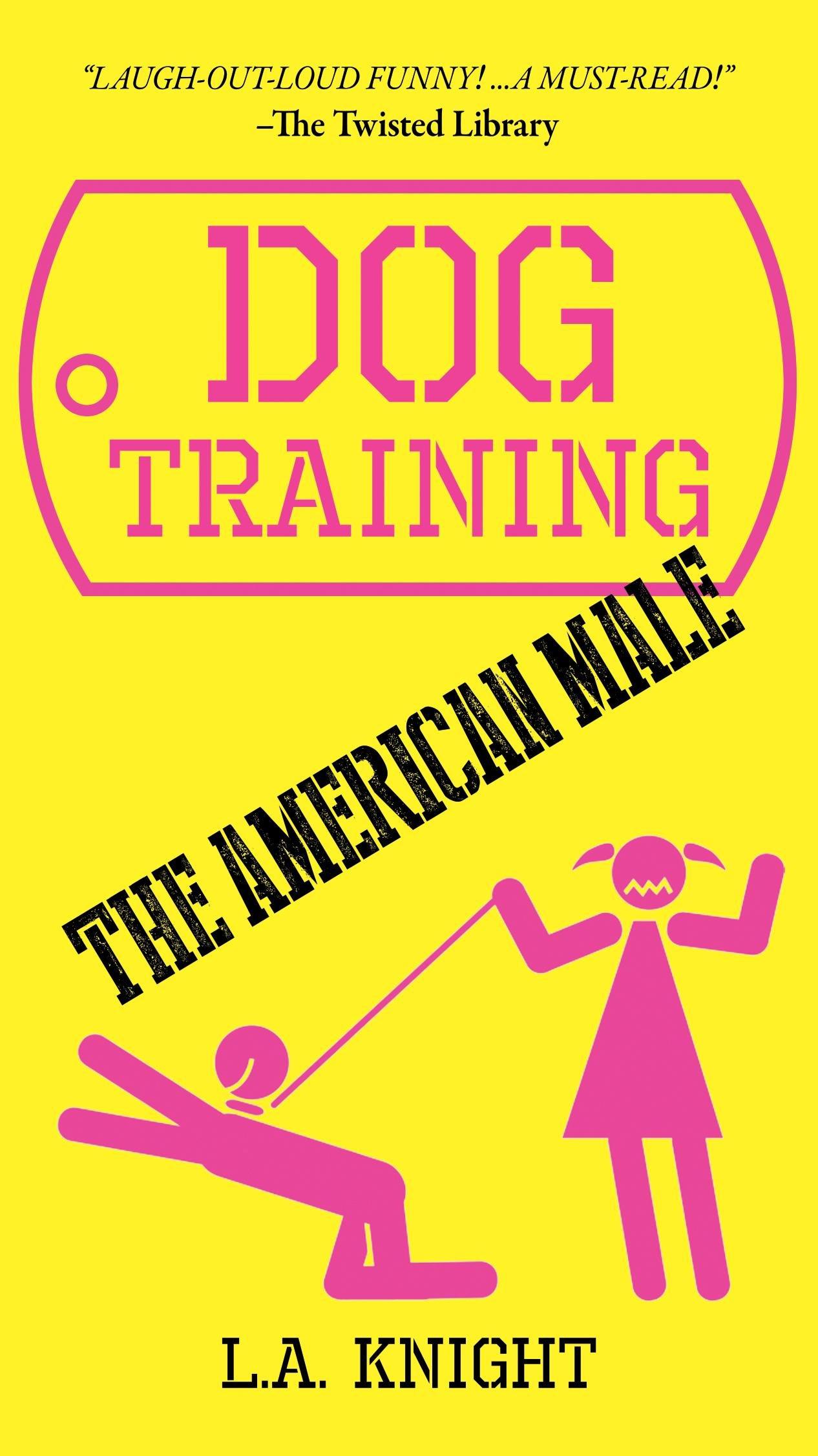 Dog Training the American Male pdf