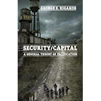 Security/Capital: A General Theory of Pacification
