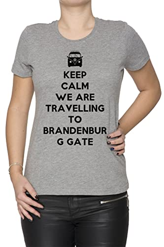 Keep Calm We Are Travelling To Brandenburg Gate Cloud Gate Mujer Camiseta Cuello Redondo Gris Manga ...