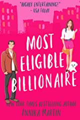 Most Eligible Billionaire: an enemies-to-lovers romantic comedy (Billionaires of Manhattan Book 1) Kindle Edition