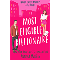 Most Eligible Billionaire: an enemies-to-lovers romantic comedy (Billionaires of Manhattan Book 1) book cover