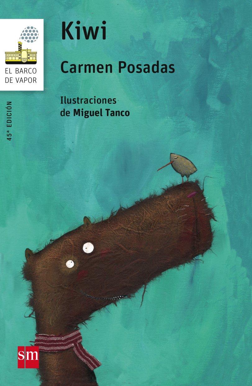 Kiwi (El Barco de Vapor Blanca): Amazon.es: Carmen Posadas ...
