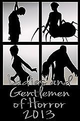 Ladies and Gentlemen of Horror 2013 Kindle Edition
