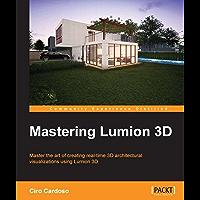 Mastering Lumion 3D (English Edition)