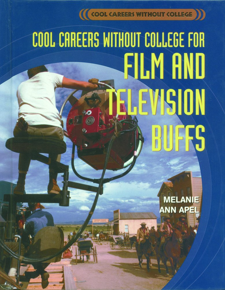 Cool Careers Without College for Film and Television Buffs ebook