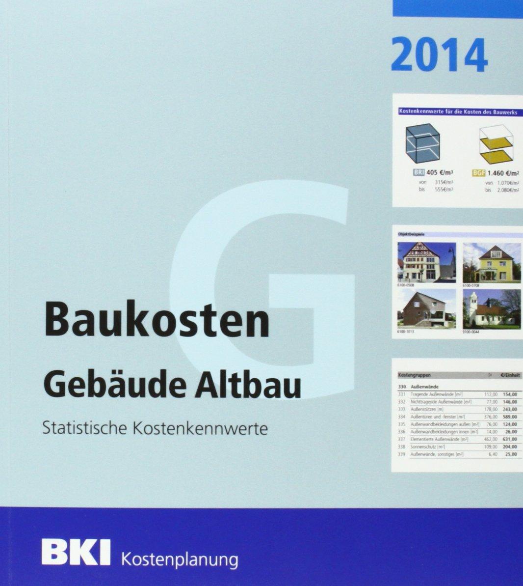 BKI Baukosten Altbau 2014 (Teil 1 + 2) – Komplettpaket