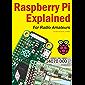 Raspberry Pi Explained: for Radio Amateurs (English Edition)