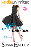 Million Dollar Date (Do-Over Date Series: Second Chance Clean Romances Book 1)