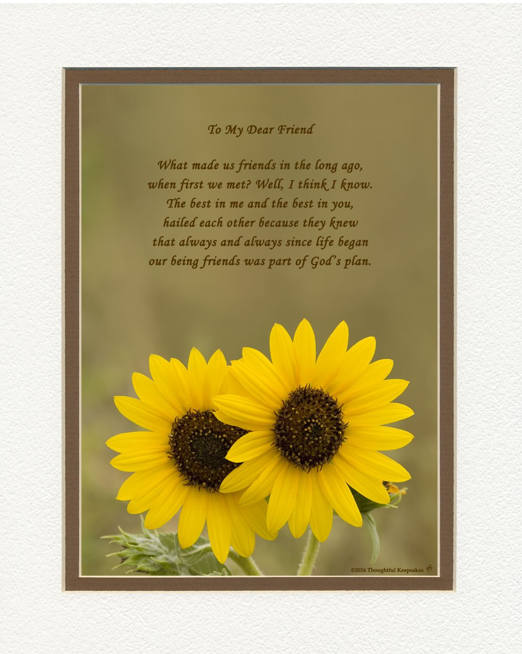 Special Friend Gift. Sunflowers Photo with ''What Made Us Friends'' Poem, 8x10 Double Matted. Great Friendship Gift for Birthday or Christmas..