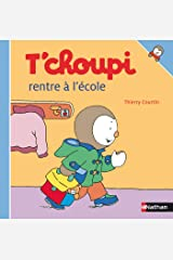 T'choupi rentre à l'école (French Edition) Kindle Edition