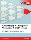 Fundamentals of Management: Management Myths Debunked!, Global Edition (Blueprints)