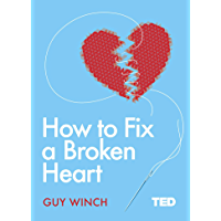 How to Fix a Broken Heart (TED 2) (English Edition)