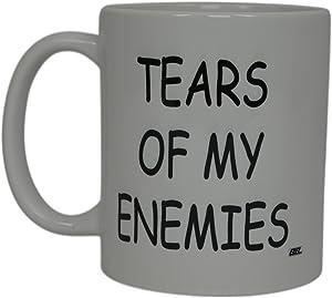 Best Funny Coffee Mug Tears Of My Enemies Novelty Cup Joke Great Gag Gift Idea For Men Women Office Work Adult Humor Employee Boss Coworkers (Tears of My Enemies)