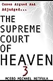 The Supreme Court of Heaven - Judgement of God - Volume 3