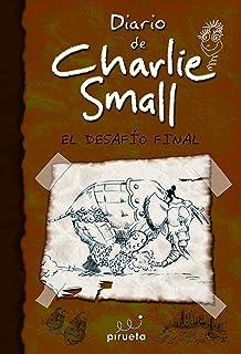 Diario de Charlie Small 12. El desafio final (Diario de Charlie Small / Charlie