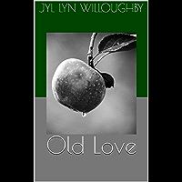 Old Love (English Edition)