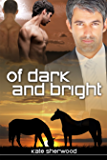 Of Dark and Bright (Dark Horse Book 3)