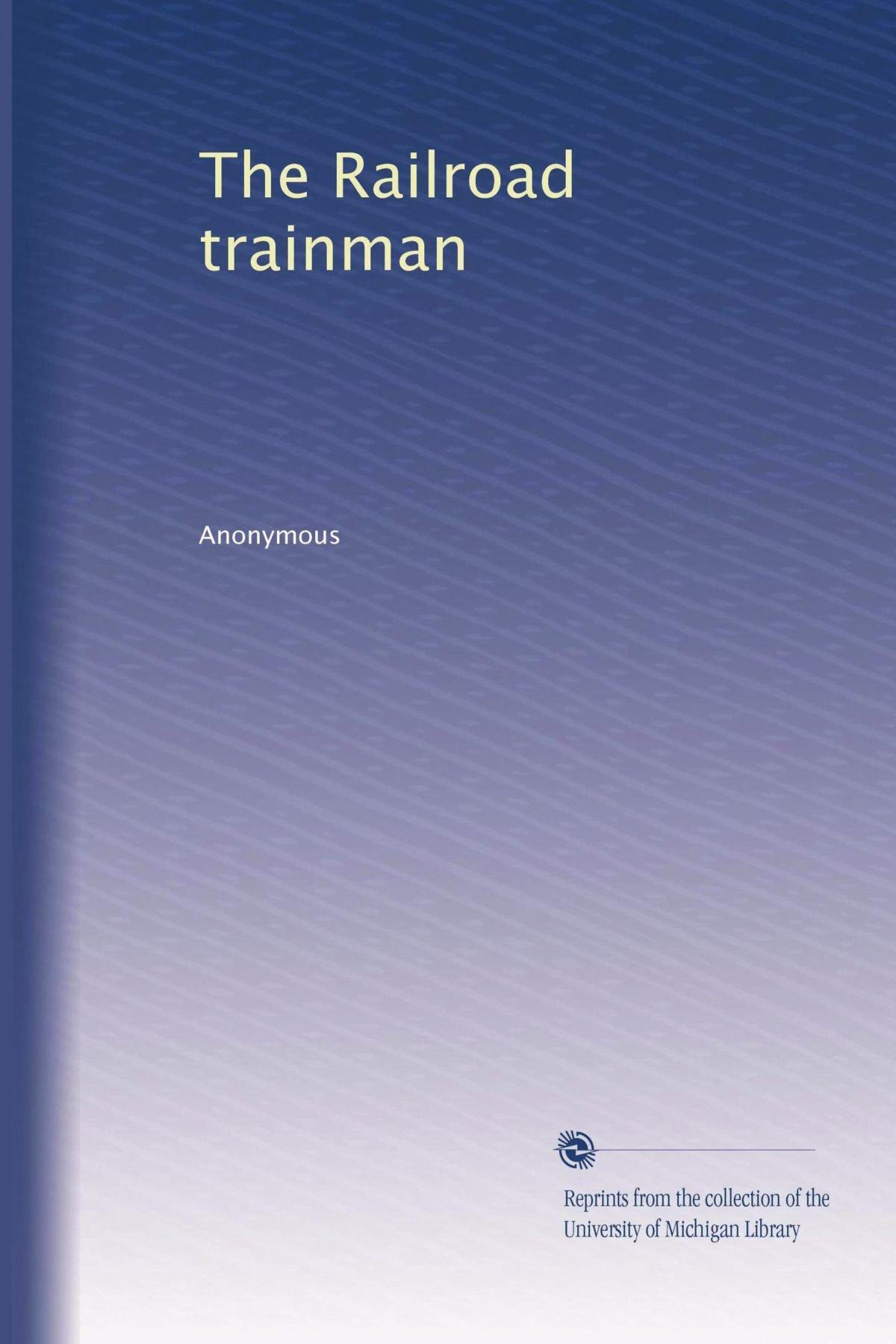 Download The Railroad trainman (Volume 27) ebook
