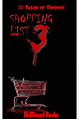 Shopping List 3: 21 Tales of Terror! Kindle Edition