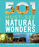 501 Must-See Natural Wonders (501 Series)