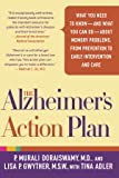 The Alzheimer's Action Plan: What You Need to Know--and What You Can Do--about Memory Problems, from Prevention to Early Intervention and Care