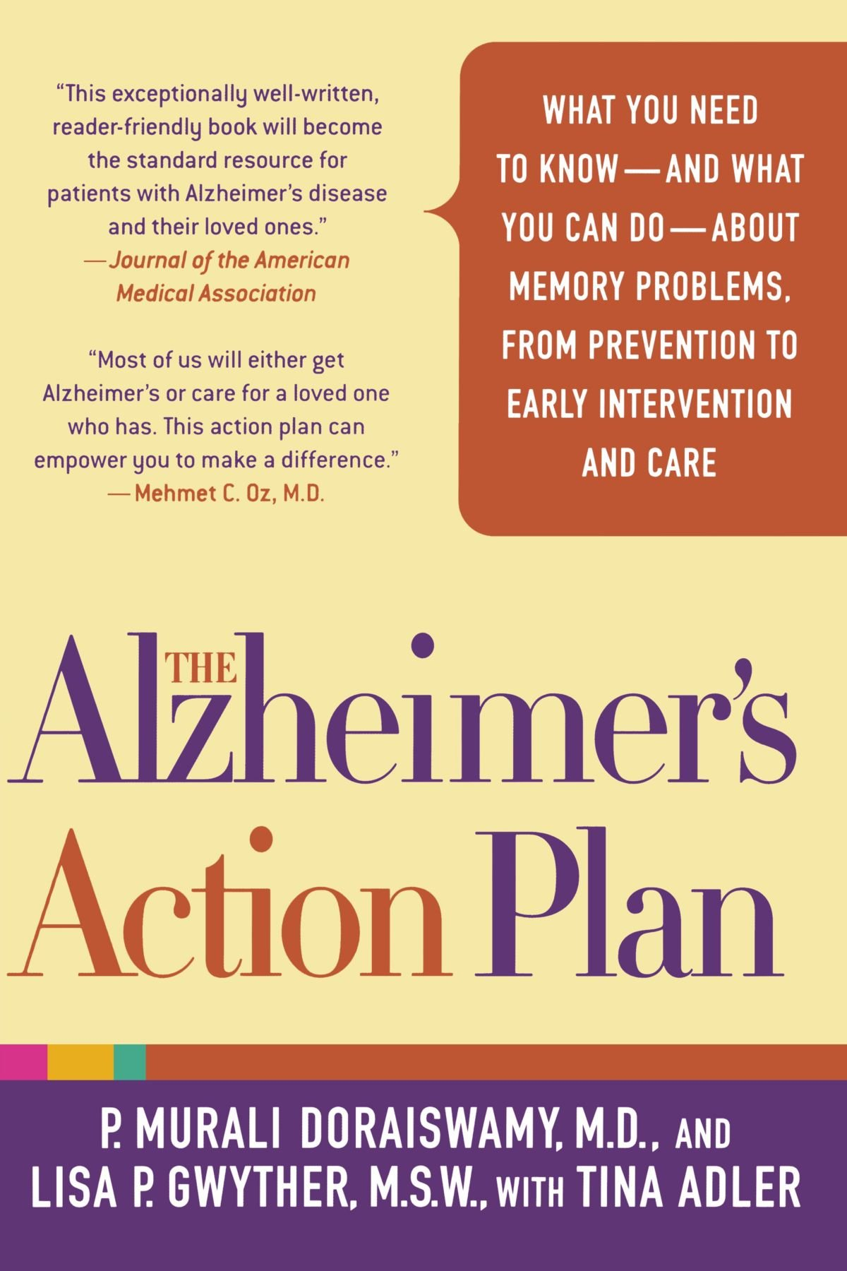The Alzheimer's Action Plan: What You Need to Know--and What You Can  Do--about Memory Problems, from Prevention to Early Intervention and Care:  P. Murali ...