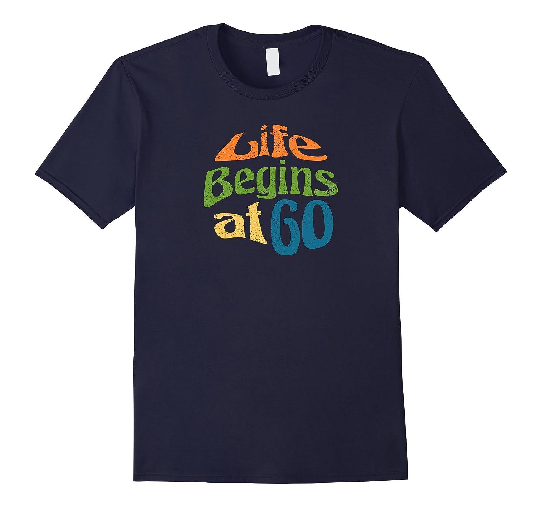Life begins at 60 Tshirt-PL
