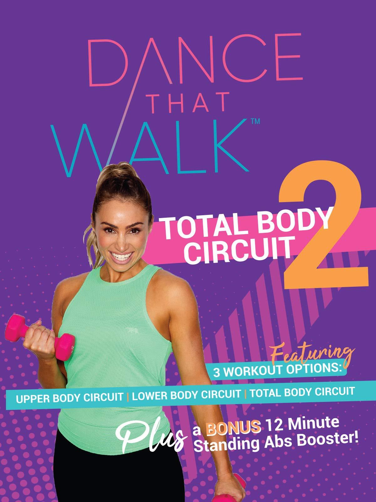 Dance That Walk - Total Body Circuit 2