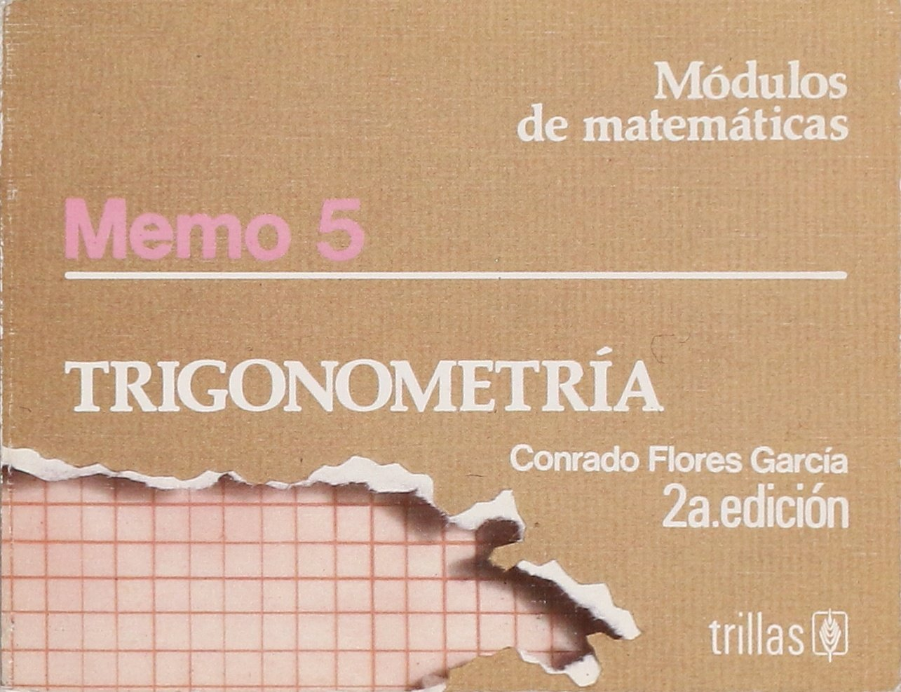 Modulos De Matematicas Memo 5 Trigonometria Conrado Flores