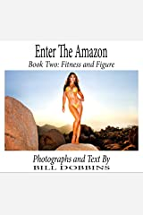 Enter the Amazon: Book Two: Fitness and Figure Kindle Edition