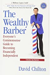 The Wealthy Barber, Updated 3rd Edition: Everyone's Commonsense Guide to Becoming Financially Independent Paperback